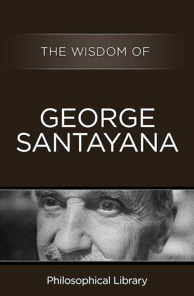 Buy The Wisdom of George Santayana at Amazon