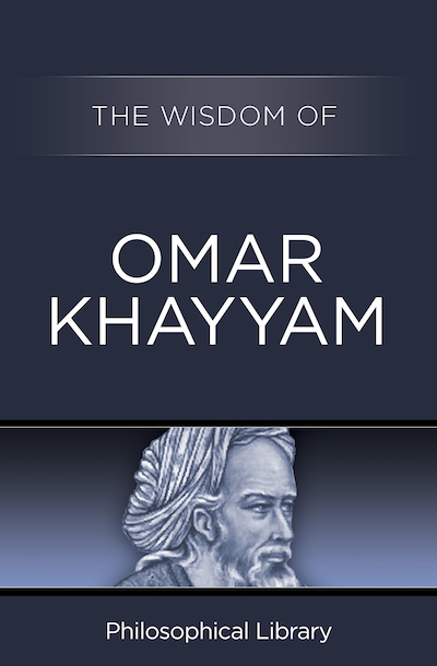Buy The Wisdom of Omar Khayyam at Amazon