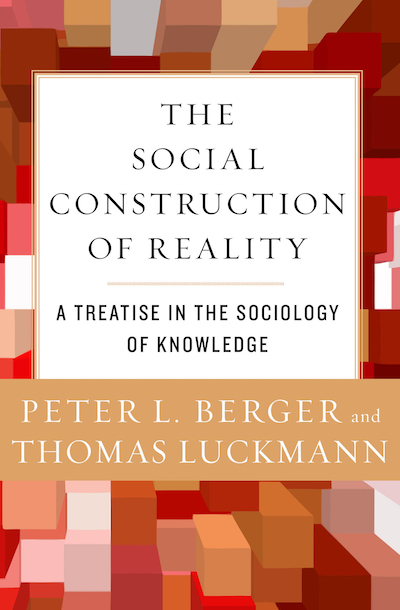Buy The Social Construction of Reality at Amazon