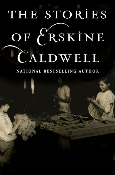 Buy The Stories of Erskine Caldwell at Amazon