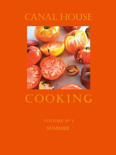 Buy Canal House Cooking Volume N° 1 at Amazon