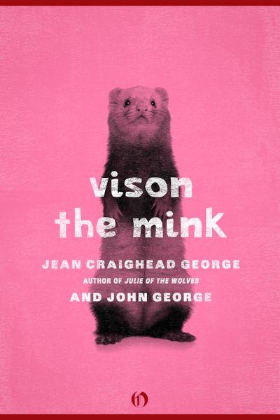 Vison, the Mink