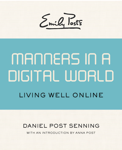 Buy Emily Post's Manners in a Digital World at Amazon
