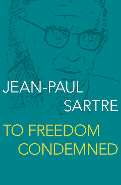Buy Jean-Paul Sartre: To Freedom Condemned at Amazon