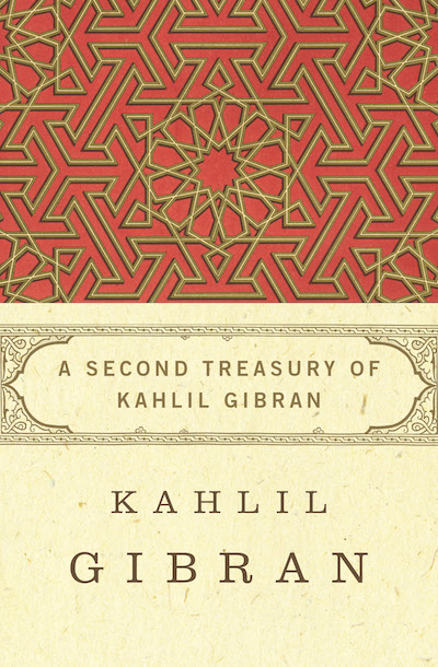 Buy A Second Treasury of Kahlil Gibran at Amazon