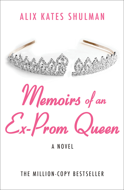 Buy Memoirs of an Ex–Prom Queen at Amazon