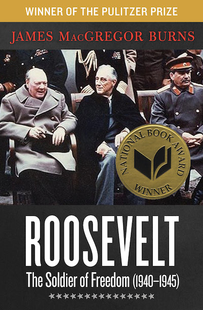 Buy Roosevelt: The Soldier of Freedom (1940–1945) at Amazon