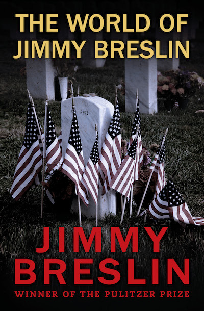 Buy The World of Jimmy Breslin at Amazon