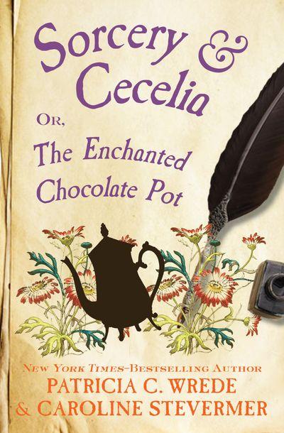Buy Sorcery & Cecelia at Amazon