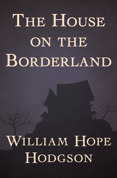 Buy The House on the Borderland at Amazon
