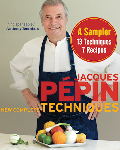 Buy Jacques Pépin New Complete Techniques Sampler at Amazon