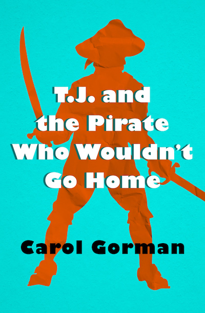 Buy T.J. and the Pirate Who Wouldn't Go Home at Amazon