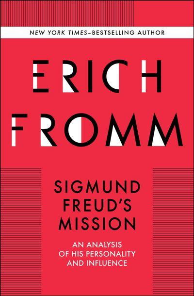 Sigmund freuds mission by erich fromm ebook sigmund freuds mission fandeluxe Gallery