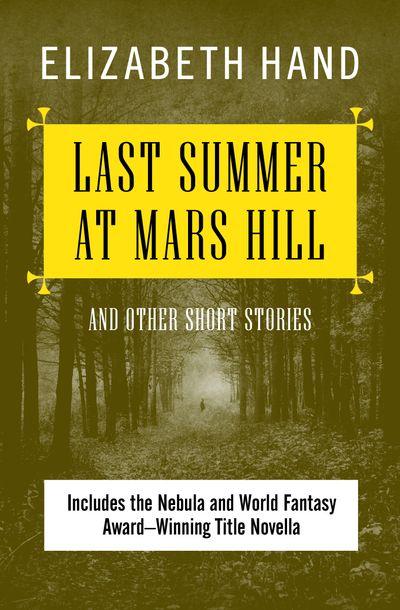 Last Summer at Mars Hill