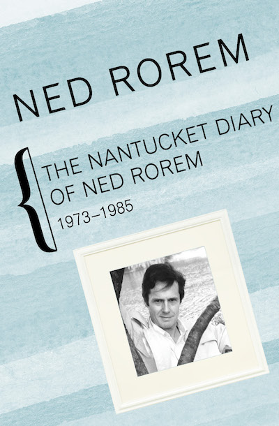 The Nantucket Diary of Ned Rorem