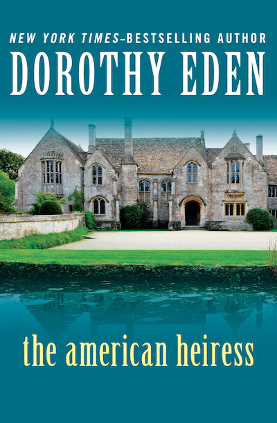 Buy The American Heiress at Amazon