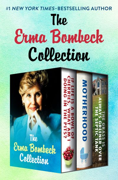 Buy The Erma Bombeck Collection at Amazon
