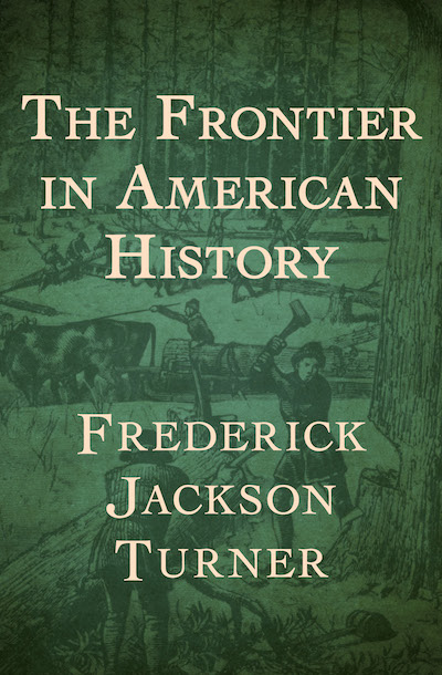 according to the turner thesis the frontier encouraged Wisconsin historical society frederick jackson turner ___frederick jackson turner___ the significance of the frontier in american history 1893.