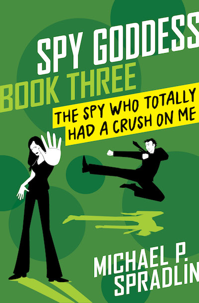 Buy The Spy Who Totally Had a Crush on Me at Amazon