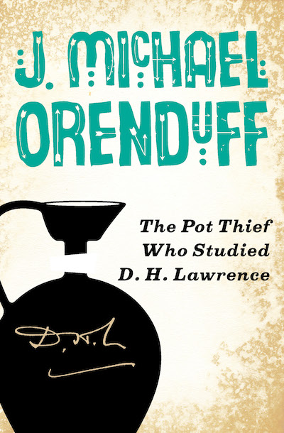 Buy The Pot Thief Who Studied D. H. Lawrence at Amazon