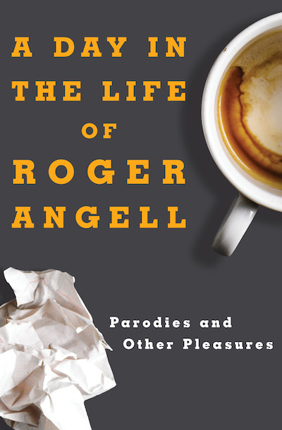 Buy A Day in the Life of Roger Angell at Amazon