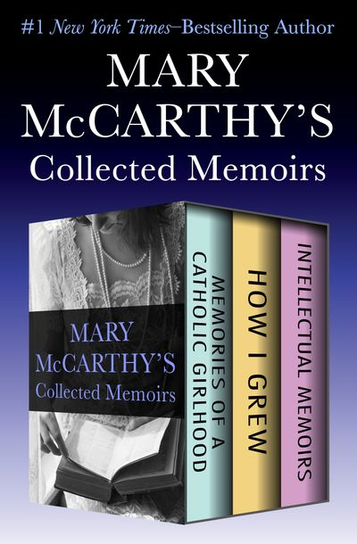 Mary McCarthy's Collected Memoirs
