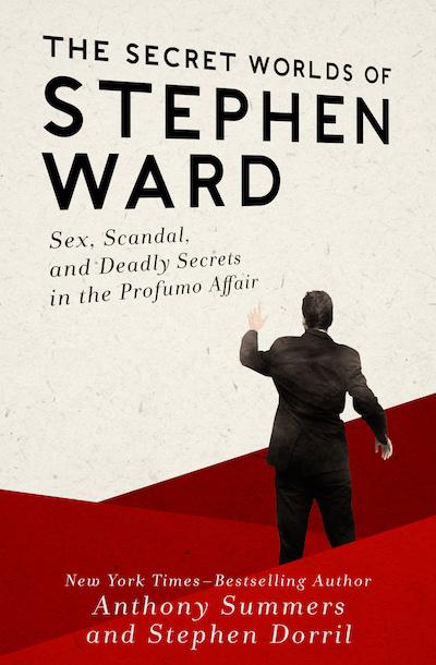 The Secret Worlds of Stephen Ward