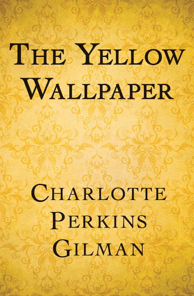Buy The Yellow Wallpaper at Amazon