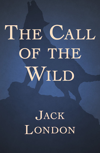 Buy The Call of the Wild at Amazon