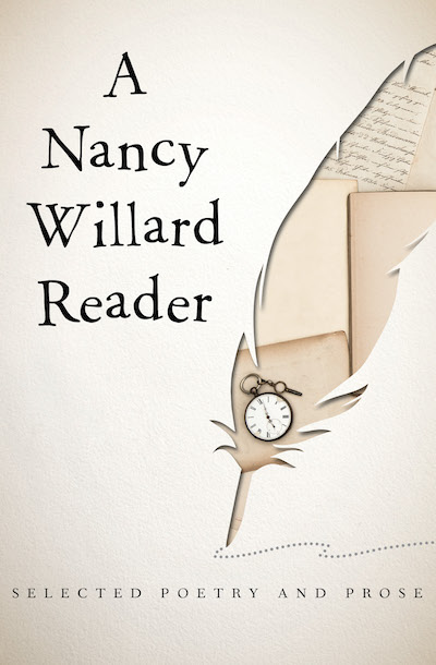A Nancy Willard Reader