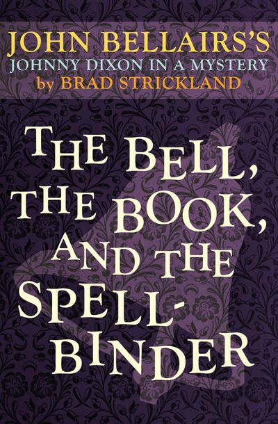 Buy The Bell, the Book, and the Spellbinder at Amazon