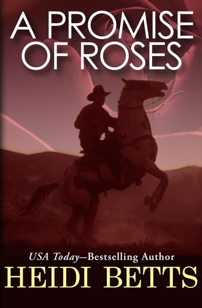 A Promise of Roses