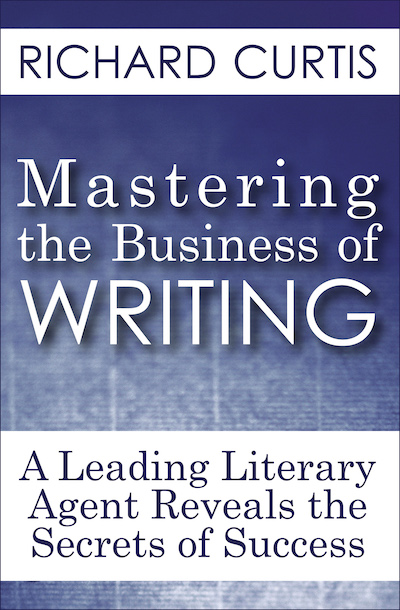 Buy Mastering the Business of Writing at Amazon