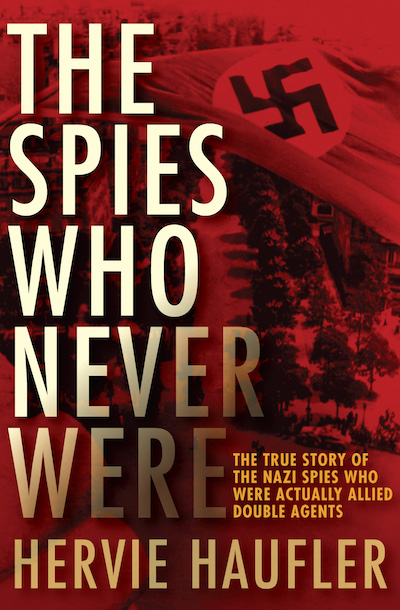 Buy The Spies Who Never Were at Amazon