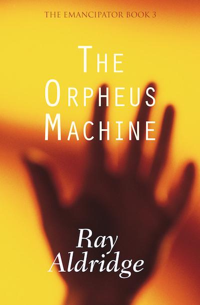 Buy The Orpheus Machine at Amazon