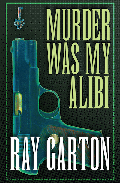 Buy Murder Was My Alibi at Amazon