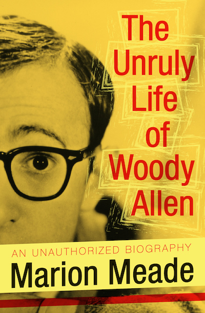 Buy The Unruly Life of Woody Allen at Amazon