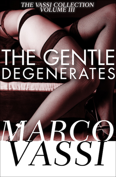 Buy The Gentle Degenerates at Amazon