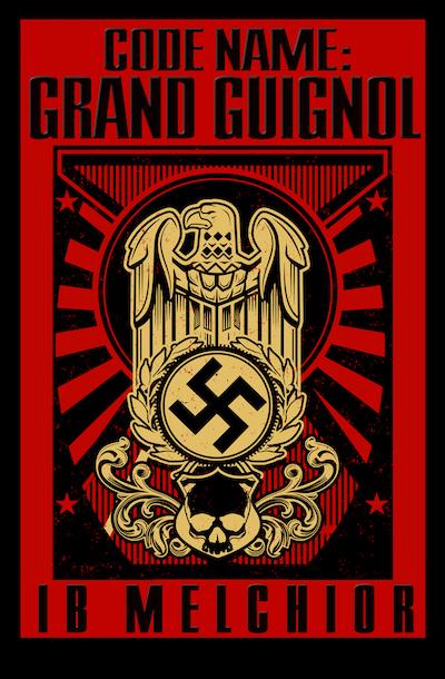 Code Name: Grand Guignol