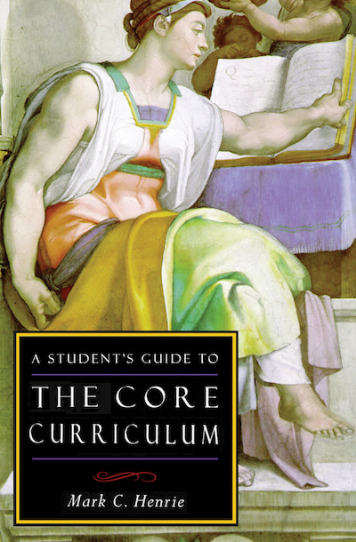 Buy A Student's Guide to the Core Curriculum at Amazon