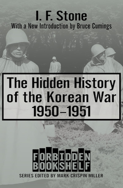 Buy The Hidden History of the Korean War at Amazon