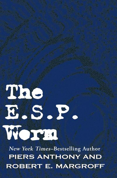 The E. S. P. Worm