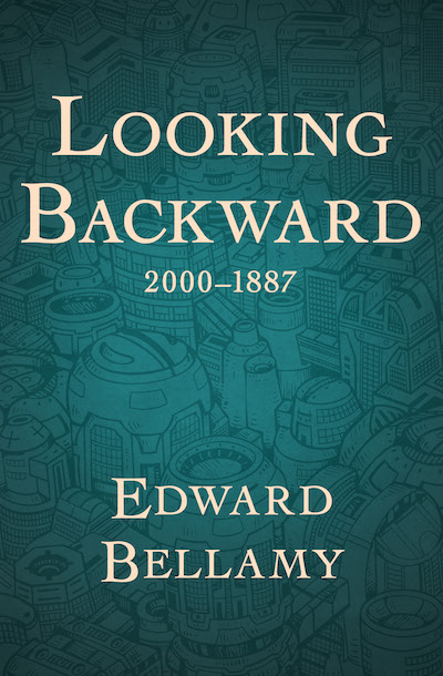 Buy Looking Backward, 2000–1887 at Amazon
