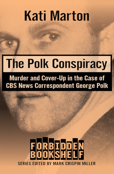 Buy The Polk Conspiracy at Amazon