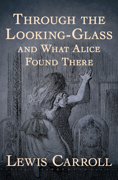 Buy Through the Looking-Glass at Amazon