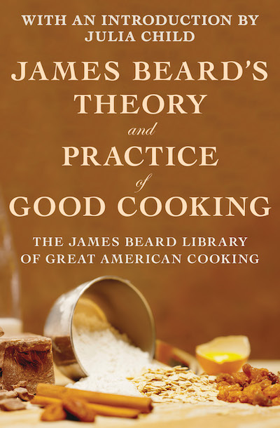Buy James Beard's Theory and Practice of Good Cooking at Amazon