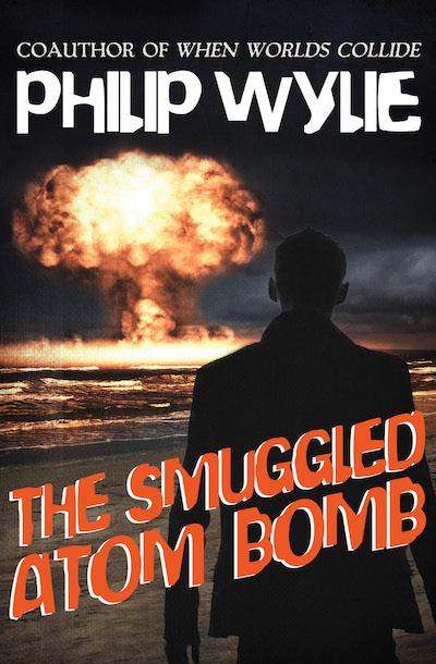 Buy The Smuggled Atom Bomb at Amazon