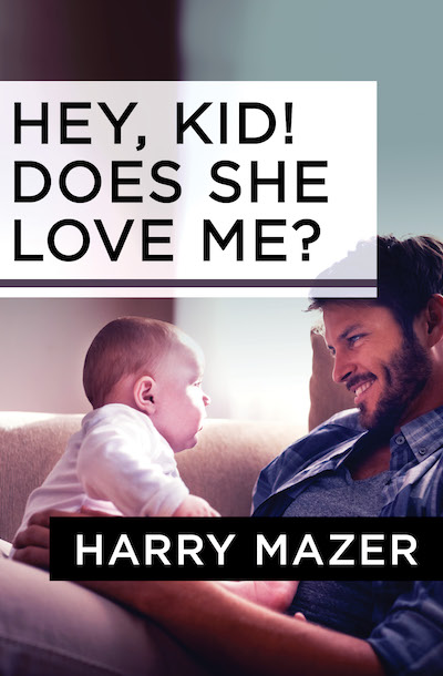Buy Hey, Kid! Does She Love Me? at Amazon