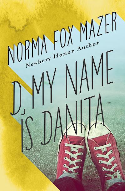 Buy D, My Name Is Danita at Amazon