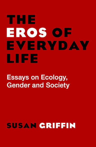 The Eros of Everyday Life